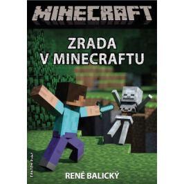 Zrada v Minecraftu - René Balický - e-kniha