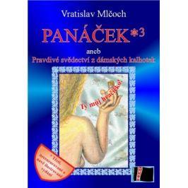 Panáček*3 - Vratislav Mlčoch - e-kniha