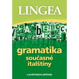 Gramatika současné italštiny - Lingea - e-kniha