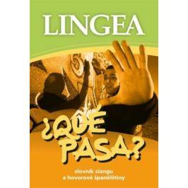 ¿QUÉ PASA? Slovník slangu a hovorové španělštiny - Lingea - e-kniha