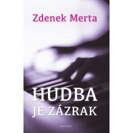 Hudba je zázrak - Zdenek Merta - e-kniha