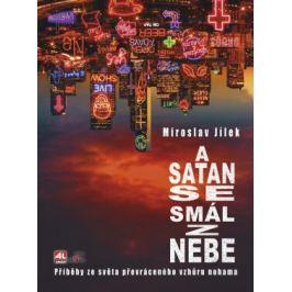 A satan se smál z nebe - Miroslav Jílek - e-kniha