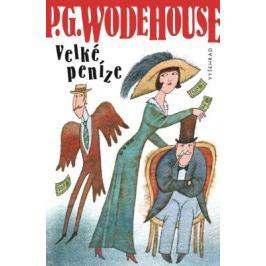 Velké peníze - Pelham Grenville Wodehouse - e-kniha