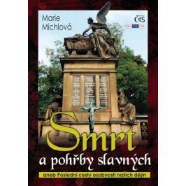 Smrt a pohřby slavných - Marie Michlová - e-kniha