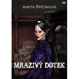 Mrazivý dotek - Aneta Špičáková - e-kniha
