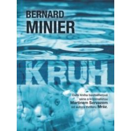 Kruh - Bernard Minier - e-kniha