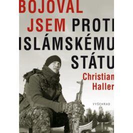 Bojoval jsem proti Islámskému státu - Christian Haller - e-kniha