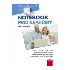 Notebook pro seniory: Vydání pro Windows 10 - Josef Pecinovský - e-kniha