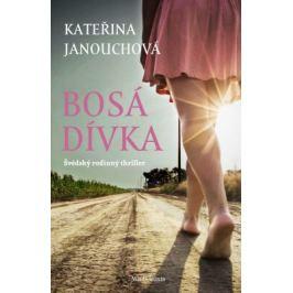 Bosá dívka - Kateřina Janouchová - e-kniha