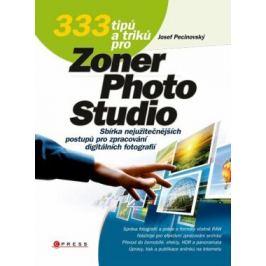 333 tipů a triků pro Zoner Photo Studio - Josef Pecinovský - e-kniha