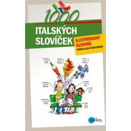 1000 italských slovíček - Miroslava Ferrarová - e-kniha