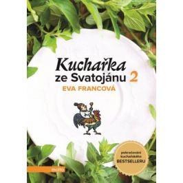 Kuchařka ze Svatojánu - Zahrada na talíři - Eva Francová - e-kniha