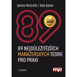 89 nejdůležitějších manažerských teorií - James McGrath, Bob Bates - e-kniha
