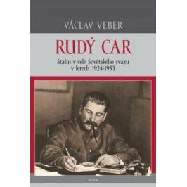 Rudý car – Stalin v čele Sovětského svazu 1924–1953 - Václav Veber - e-kniha