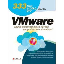 333 tipů a triků pro VMware - Michal Šika - e-kniha