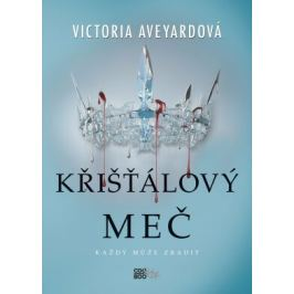 Křišťálový meč - Victoria Aveyardová - e-kniha