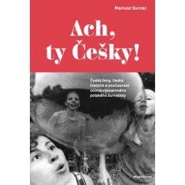 Ach, ty Češky! - Mariusz Surosz - e-kniha