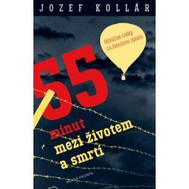 55 minut mezi životem a smrtí - Jozef Kollár - e-kniha
