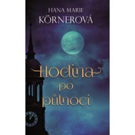 Hodina po půlnoci - Hana Marie Körnerová - e-kniha