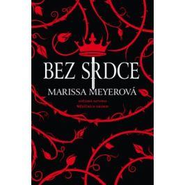 Bez srdce - Marissa Meyer - e-kniha