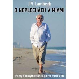 O neplechách v Miami - Jiří Lamberk - e-kniha