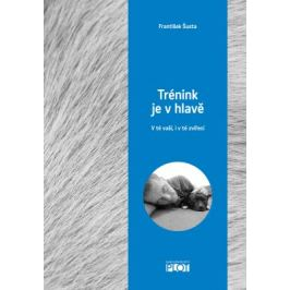 Trénink je v hlavě - František Šusta - e-kniha