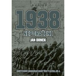 1938 Neporaženi - Jan Drnek - e-kniha