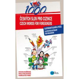 1000 Czech Words for Foreigners - Charles du Parc, Pavla Poláchová, Zuzana Bušíková - e-kniha