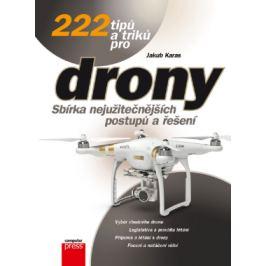 222 tipů a triků pro drony - Jakub Karas - e-kniha