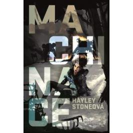 Machinace - Hayley Stoneová - e-kniha