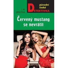 Červený mustang se nevrátil - I. M. Jedlička - e-kniha