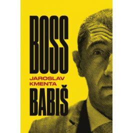 Boss Babiš - Jaroslav Kmenta - e-kniha