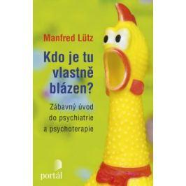 Kdo je tu vlastně blázen? - Manfred Lütz - e-kniha
