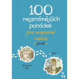 100 nejznámějších pohádek pro unavené rodiče podruhé - kolektiv - e-kniha