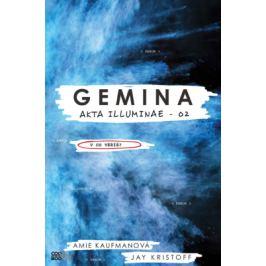 Gemina - Amie Kaufmanová, Jay Kristoff - e-kniha