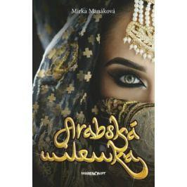 Arabská milenka - Mirka Manáková - e-kniha
