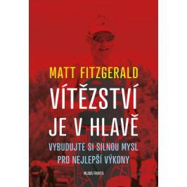 Vítězství je v hlavě - Matt Fitzgerald - e-kniha