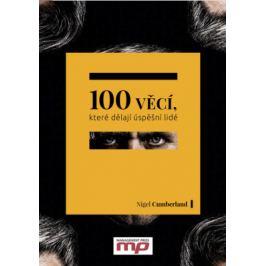 100 věcí, které dělají úspěšní lidé - Nigel Cumberland - e-kniha