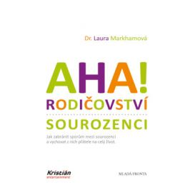 Aha! Rodičovství - Sourozenci - Laura Markhamová - e-kniha