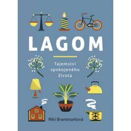 Lagom – tajemství spokojeného života - Niki Brantmarková - e-kniha