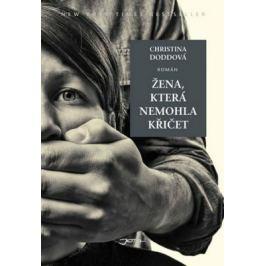 Žena, která nemohla křičet - Christina Doddová - e-kniha