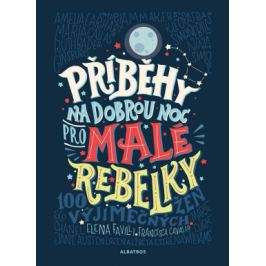 Příběhy na dobrou noc pro malé rebelky - Elena Favilli, Francesca Cavallo - e-kniha