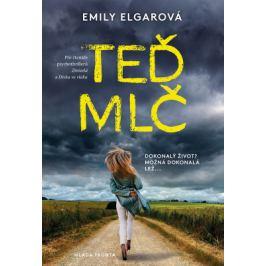 Teď mlč - Emily Elgarová - e-kniha