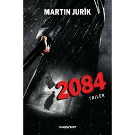 2084 (SK) - Martin Jurík - e-kniha