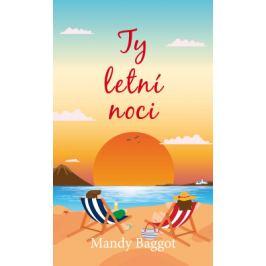 Ty letní noci - Mandy Baggot - e-kniha