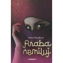 Araba nemiluj (SK) - Mirka Manáková - e-kniha