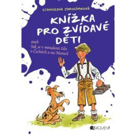Knížka pro zvídavé děti - Stanislava Jarolímková - e-kniha