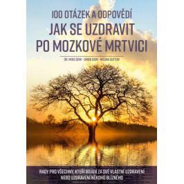 100 otázek a odpovědí, jak se uzdravit po mozkové mrtvici - Mike Dow, David Dow, Megan Suttonová - e-kniha
