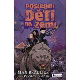 Poslední děti na Zemi a král nočních můr - Max Brallier - e-kniha
