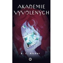 Akademie vyvolených - K.C. Archer - e-kniha